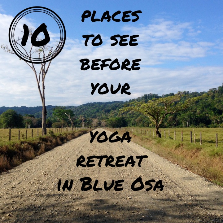 10 Places to See Before Your Yoga Retreat in Costa Rica Valentina Rose Blog
